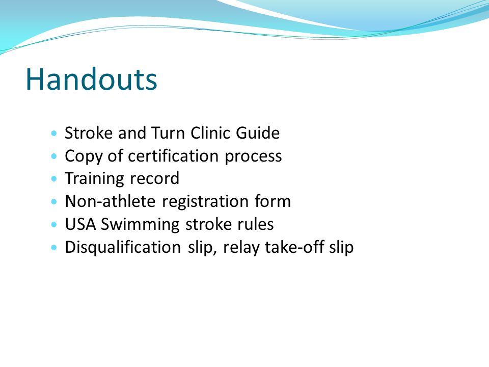 Handouts Stroke and Turn Clinic Guide Copy of certification process