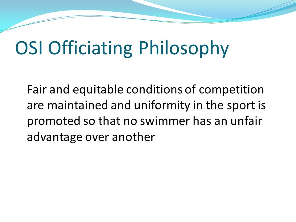 OSI Officiating Philosophy