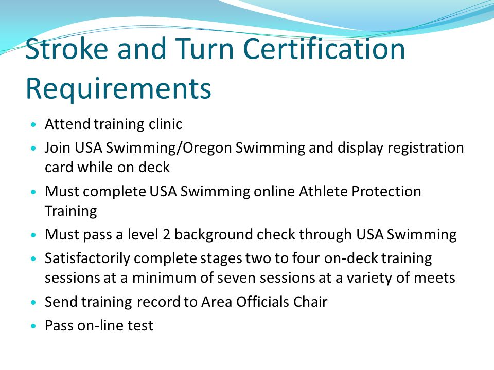 Stroke and Turn Certification Requirements