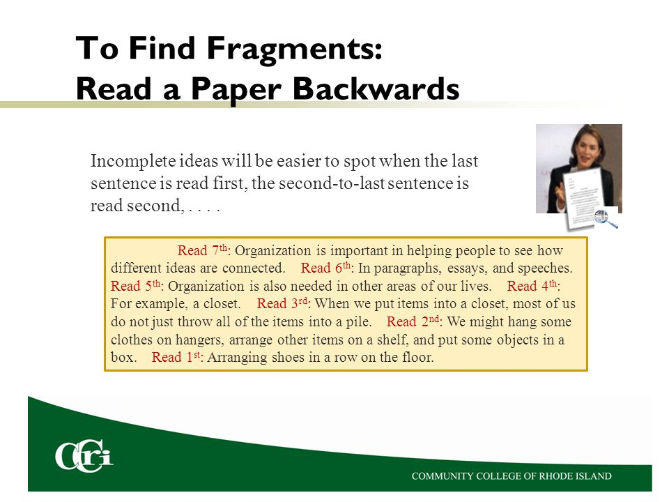 To Find Fragments: Read a Paper Backwards