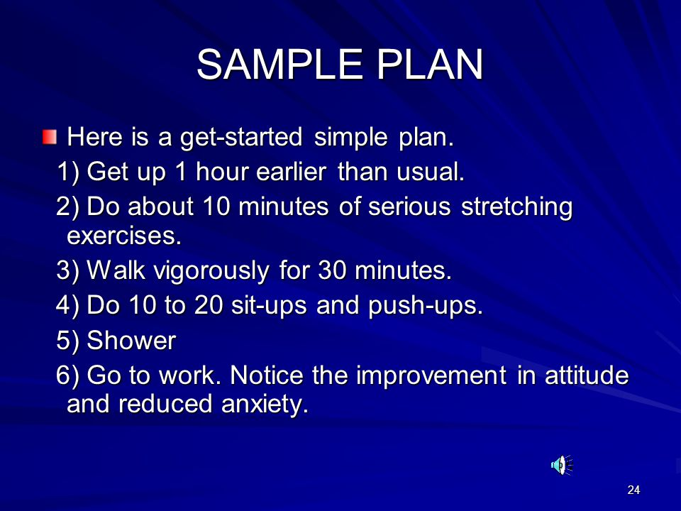 SAMPLE PLAN Here is a get-started simple plan.