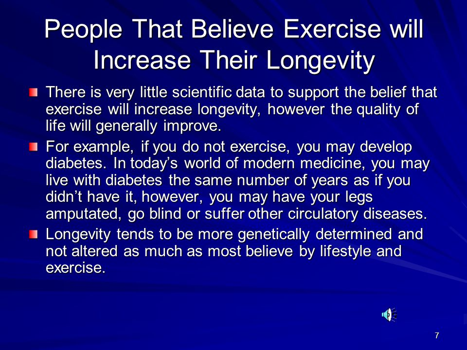 People That Believe Exercise will Increase Their Longevity