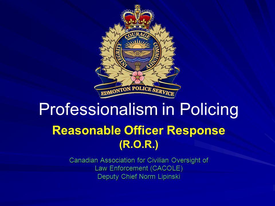 Reasonable Officer Response