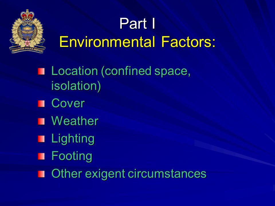 Part I Environmental Factors: