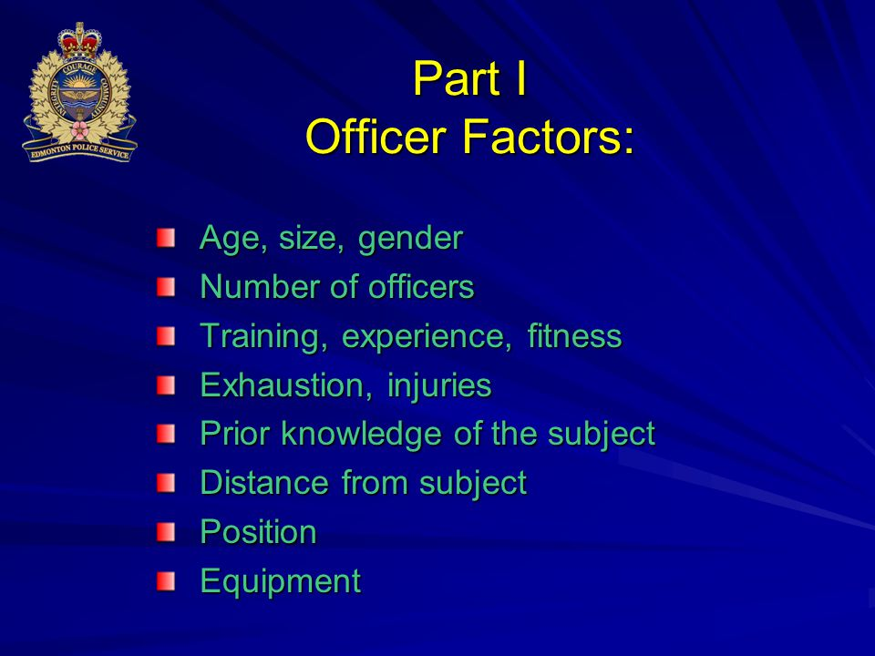 Part I Officer Factors: