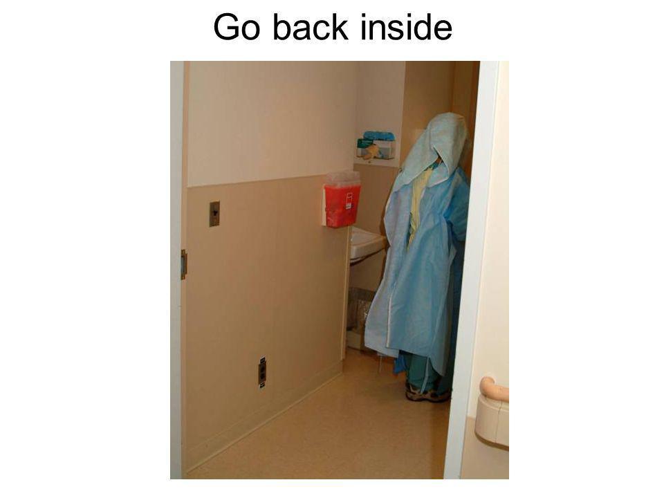 Go back inside
