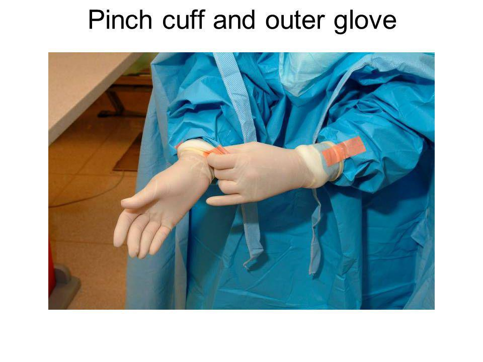 Pinch cuff and outer glove