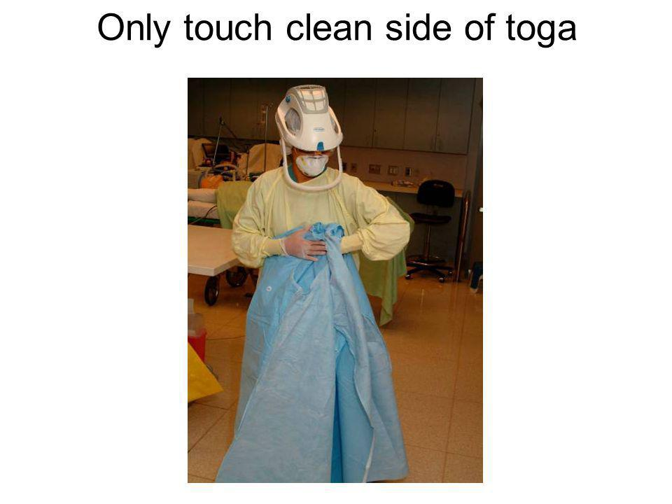 Only touch clean side of toga