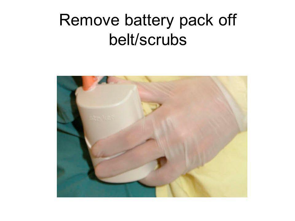 Remove battery pack off belt/scrubs