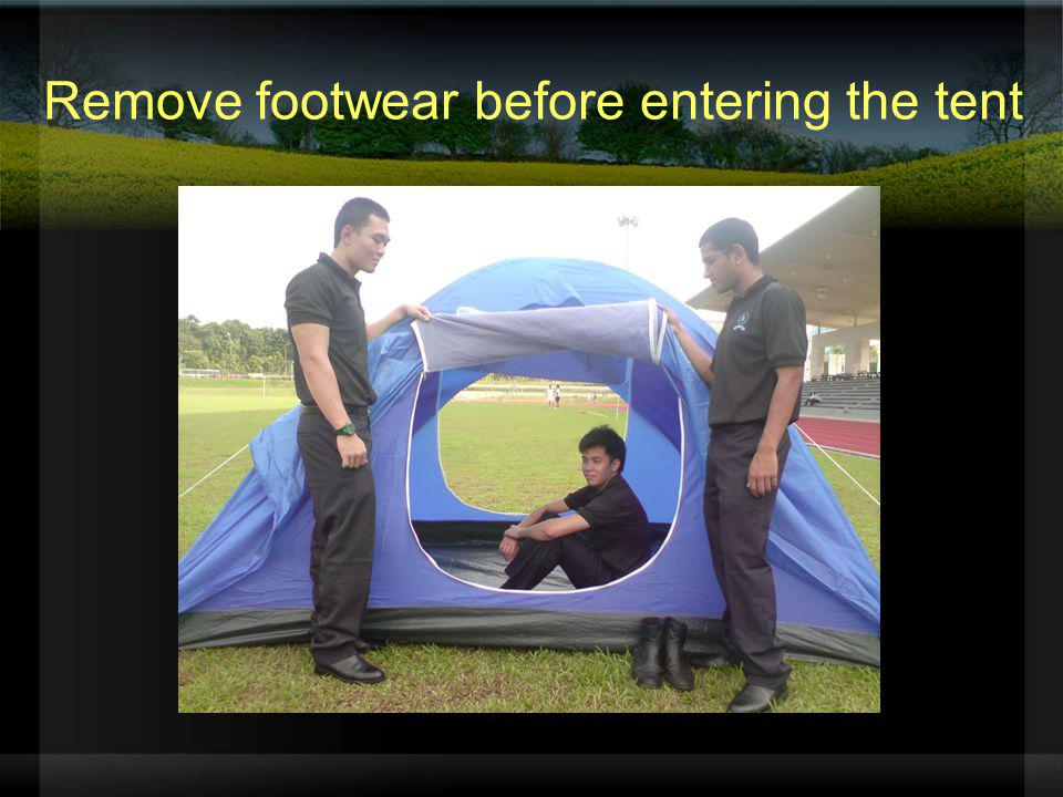 Remove footwear before entering the tent