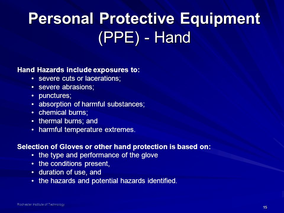 Personal Protective Equipment (PPE) - Hand