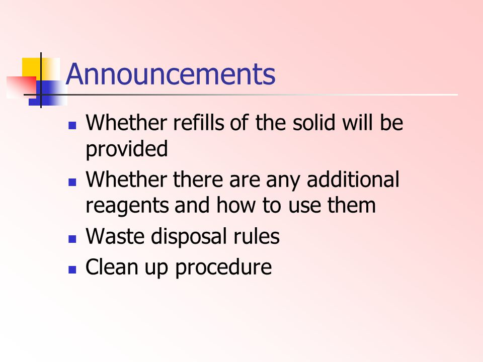 Announcements Whether refills of the solid will be provided