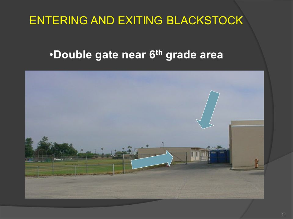 Double gate near 6th grade area
