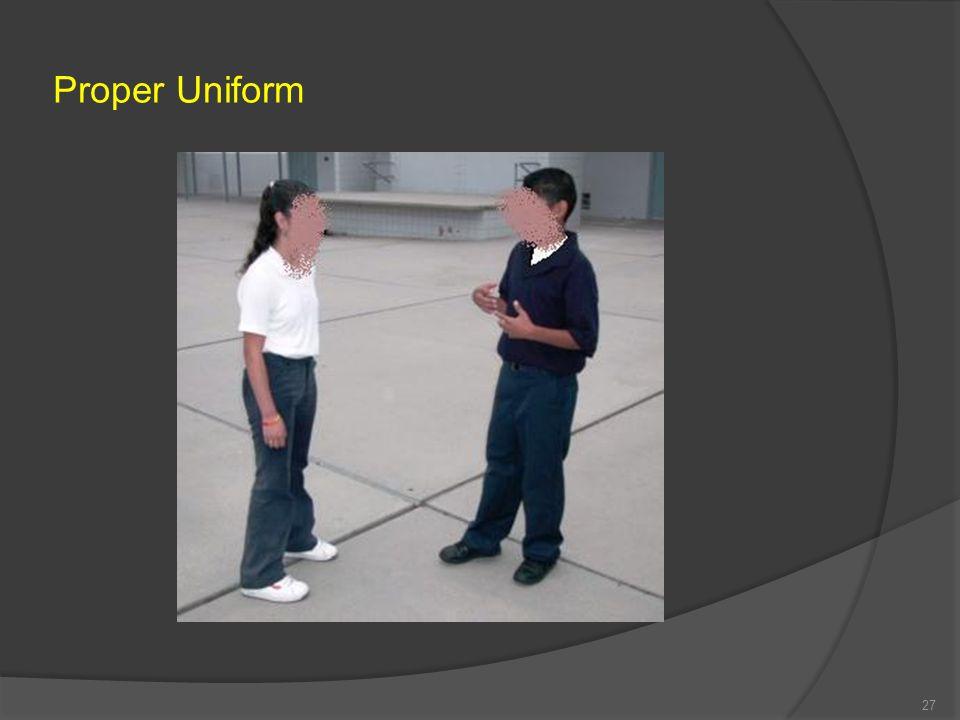 Proper Uniform