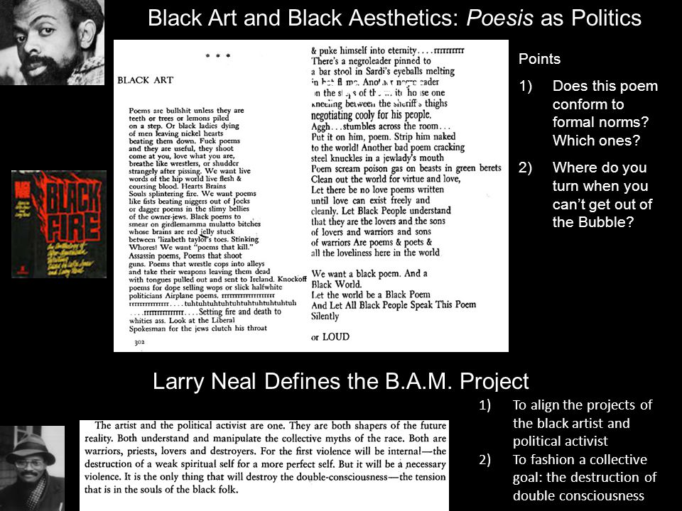 Black Art Black Art and Black Aesthetics: Poesis as Politics