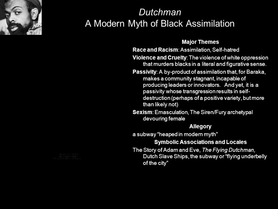 Dutchman A Modern Myth of Black Assimilation