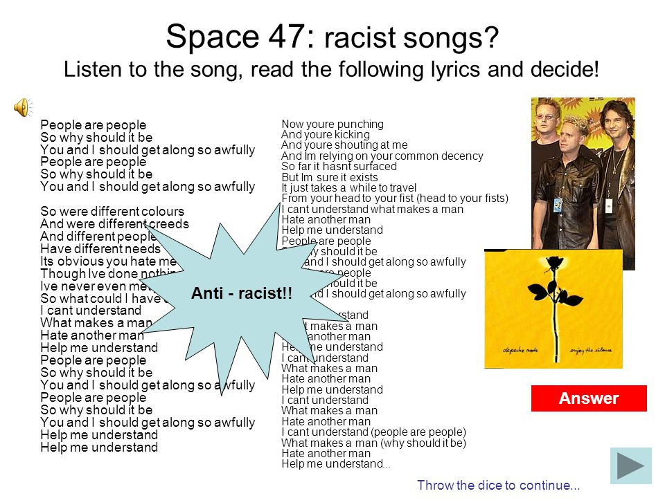 Space 47: racist songs Listen to the song, read the following lyrics and decide!