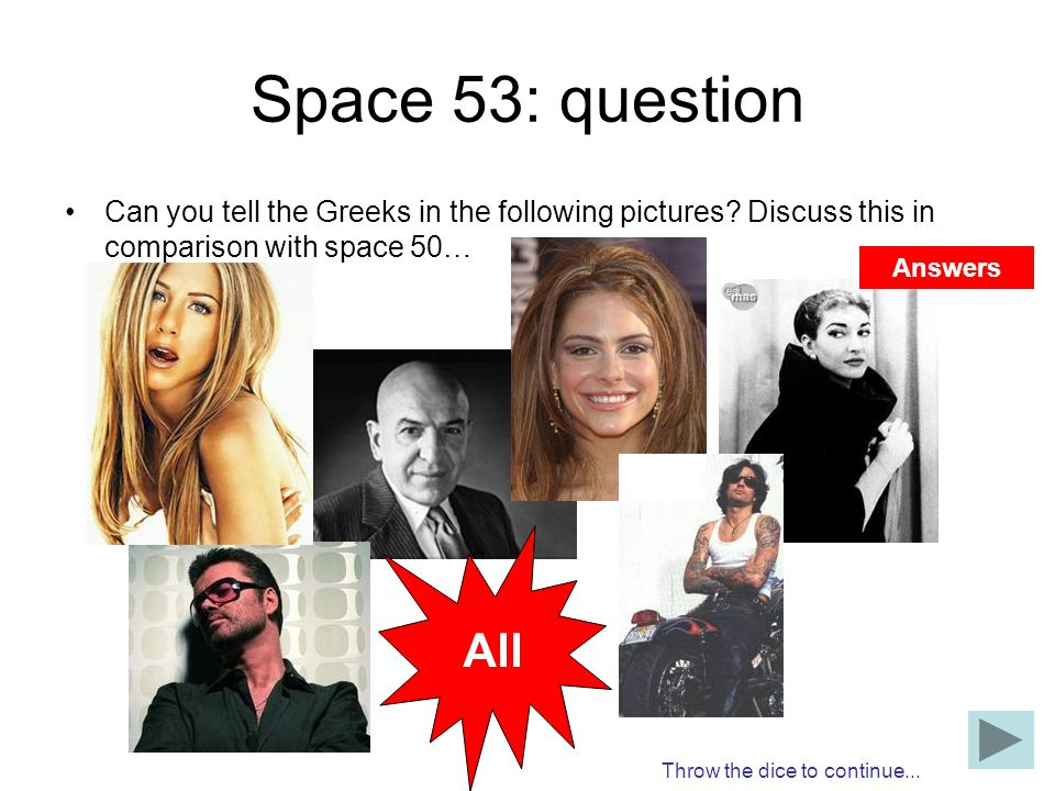 Space 53: question Can you tell the Greeks in the following pictures Discuss this in comparison with space 50…