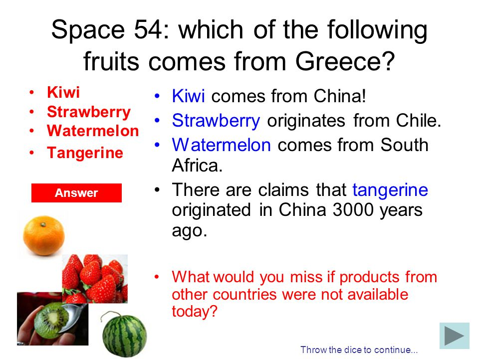 Space 54: which of the following fruits comes from Greece
