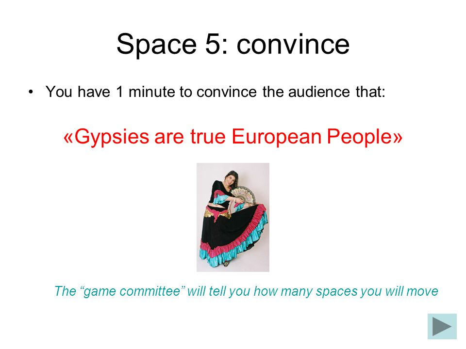 «Gypsies are true European People»