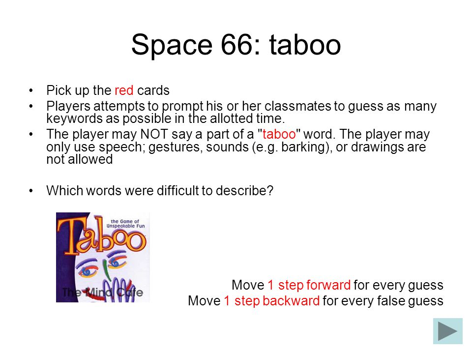 Space 66: taboo Pick up the red cards