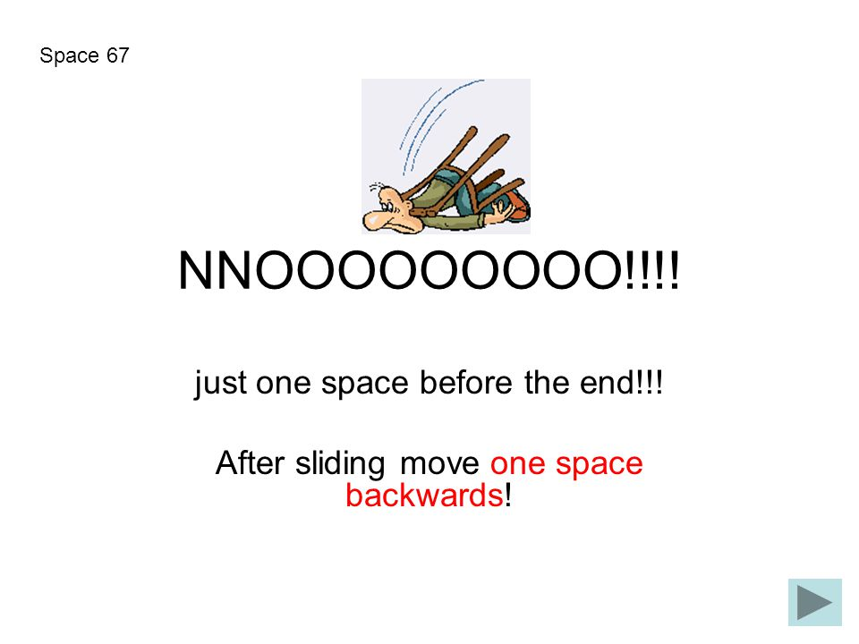 NNOOOOOOOOO!!!! just one space before the end!!!