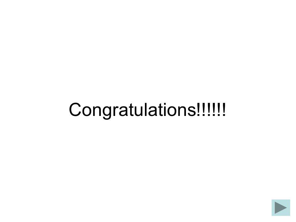 Congratulations!!!!!!