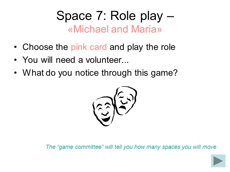 Space 7: Role play – «Michael and Maria»