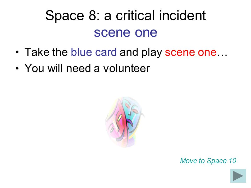 Space 8: a critical incident scene one