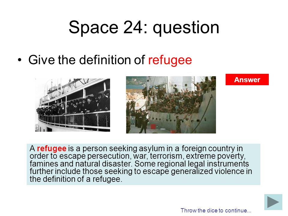 Space 24: question Give the definition of refugee