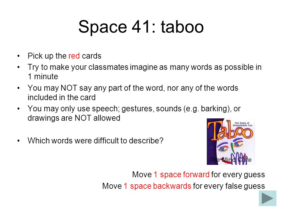 Space 41: taboo Pick up the red cards