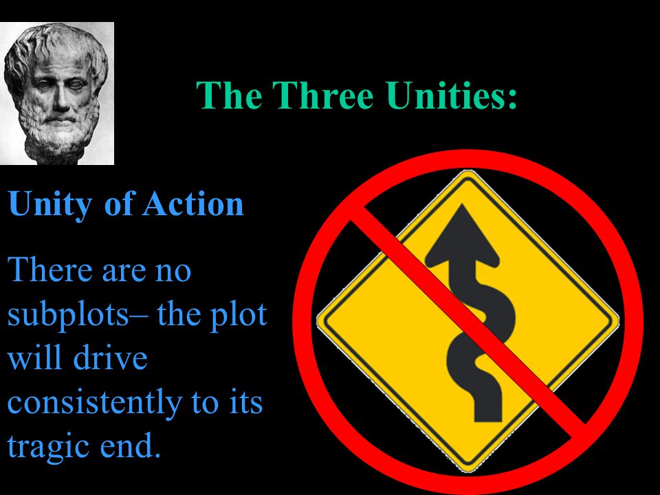 The Three Unities: Unity of Action