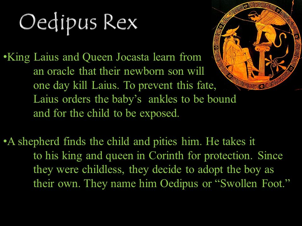 Oedipus Rex King Laius and Queen Jocasta learn from