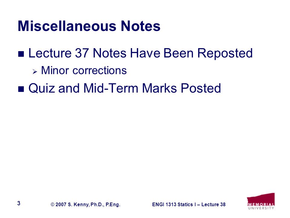 Miscellaneous Notes Lecture 37 Notes Have Been Reposted