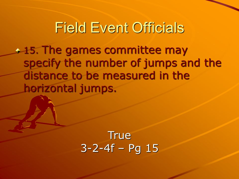Field Event Officials True 3-2-4f – Pg 15
