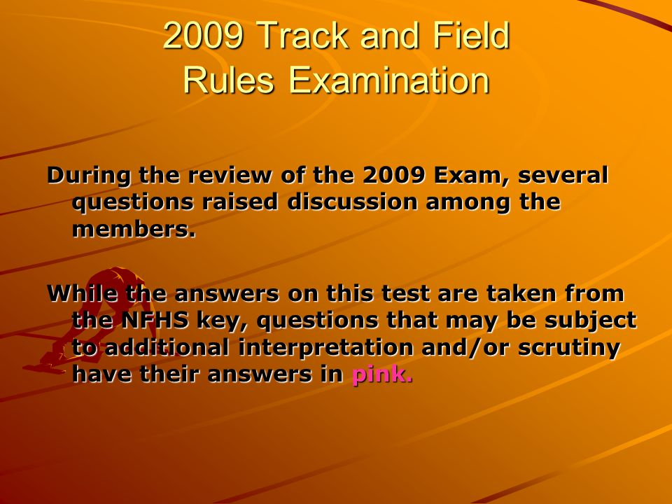2009 Track and Field Rules Examination