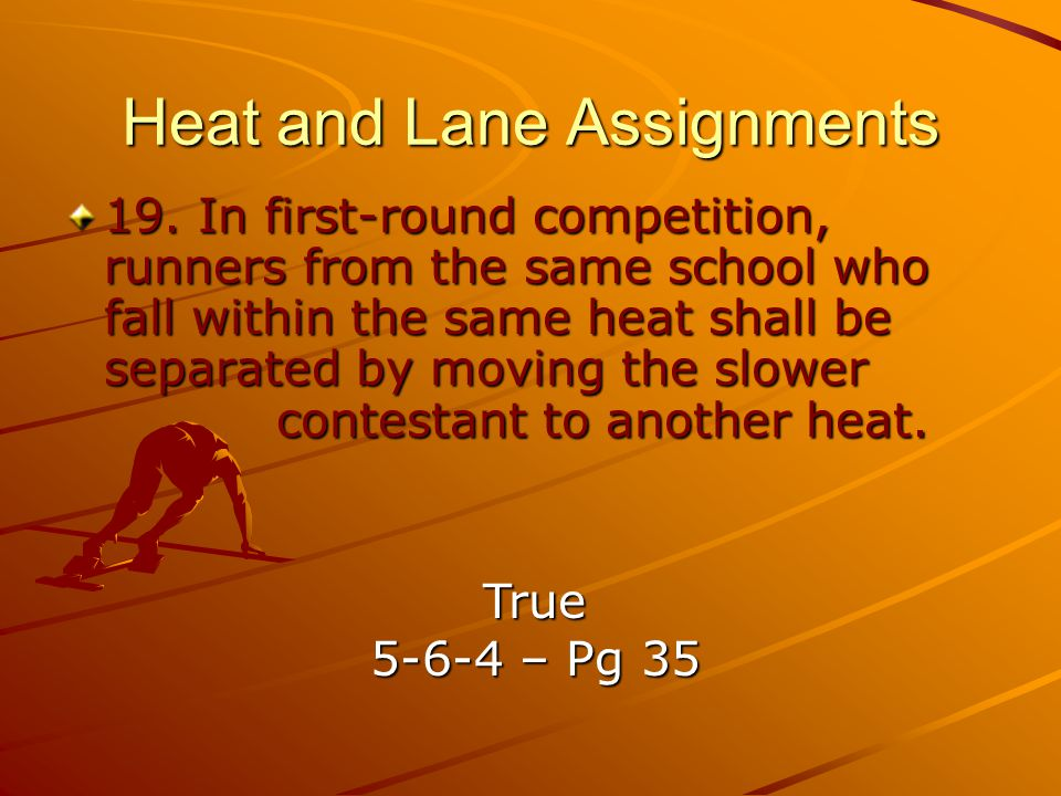 Heat and Lane Assignments