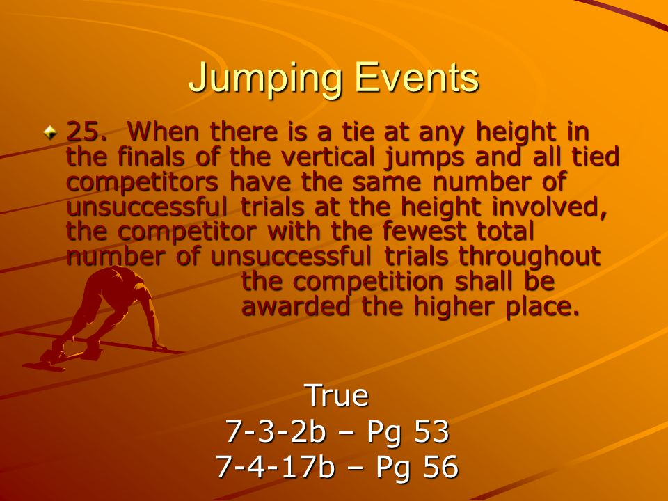 Jumping Events True 7-3-2b – Pg 53 7-4-17b – Pg 56