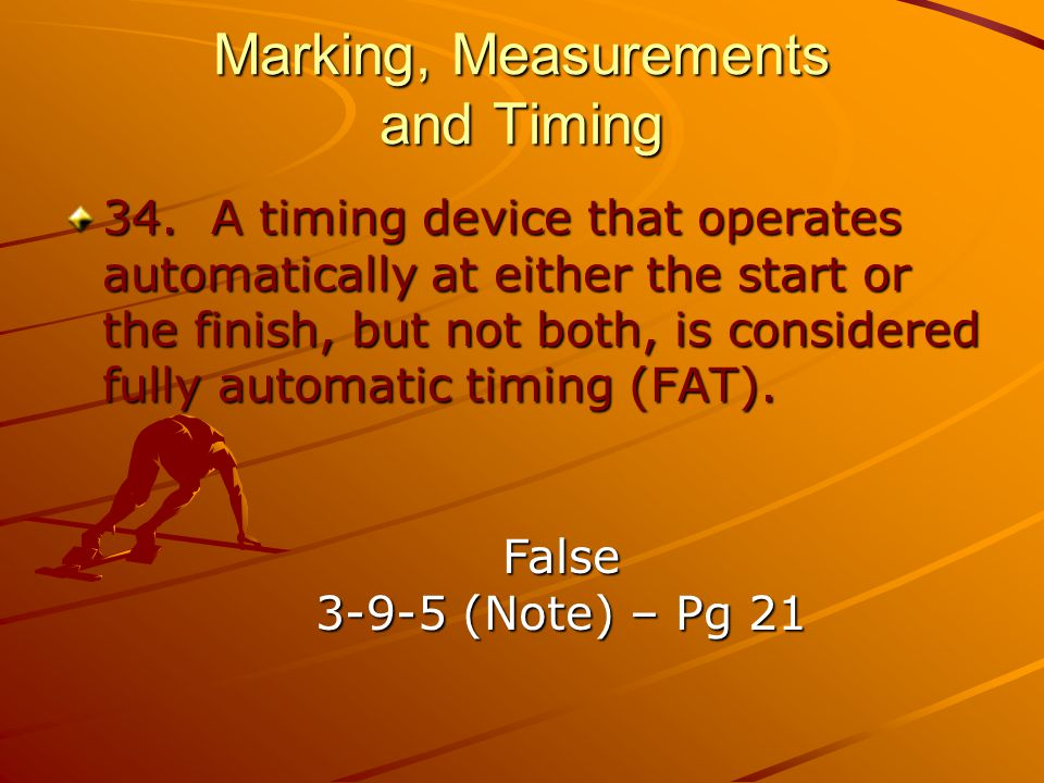 Marking, Measurements and Timing