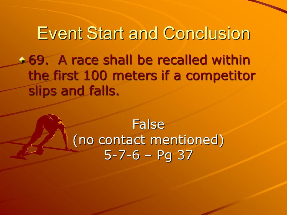 Event Start and Conclusion