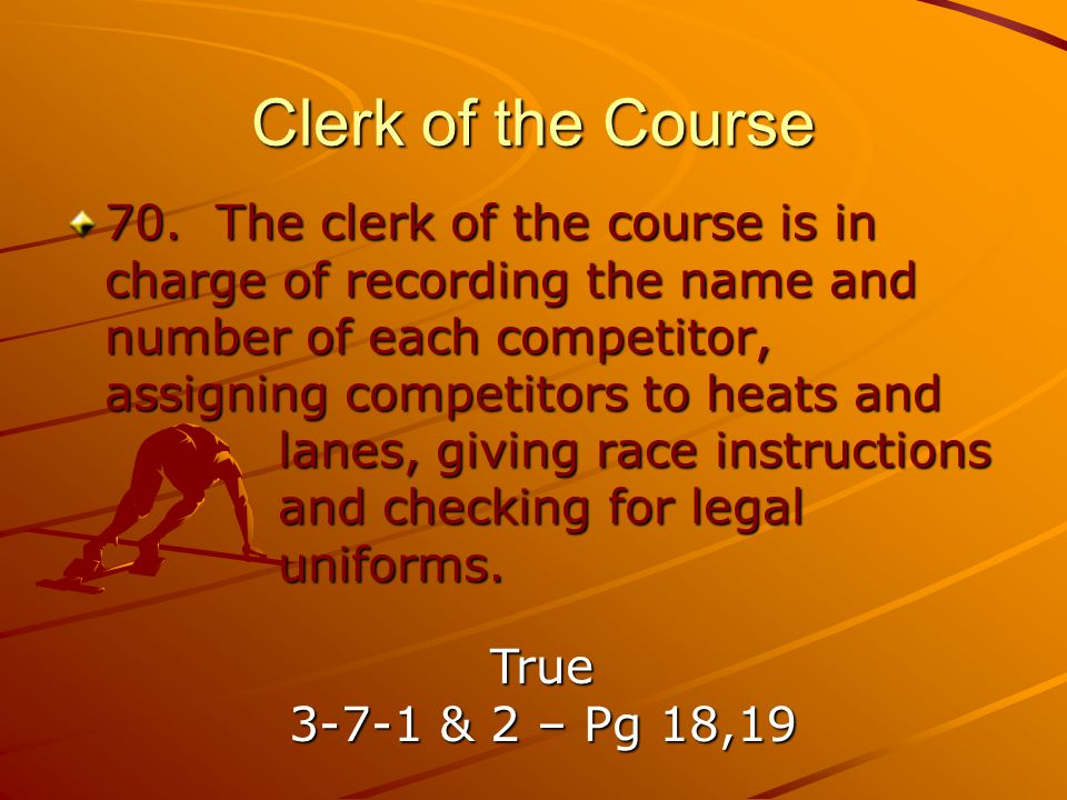 Clerk of the Course