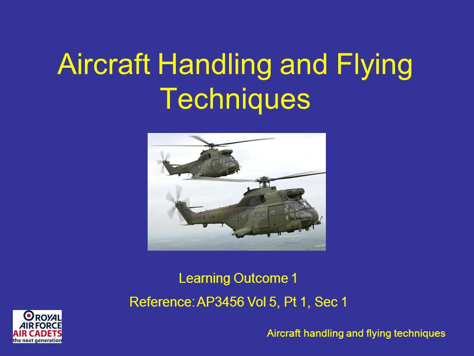 Aircraft Handling and Flying Techniques