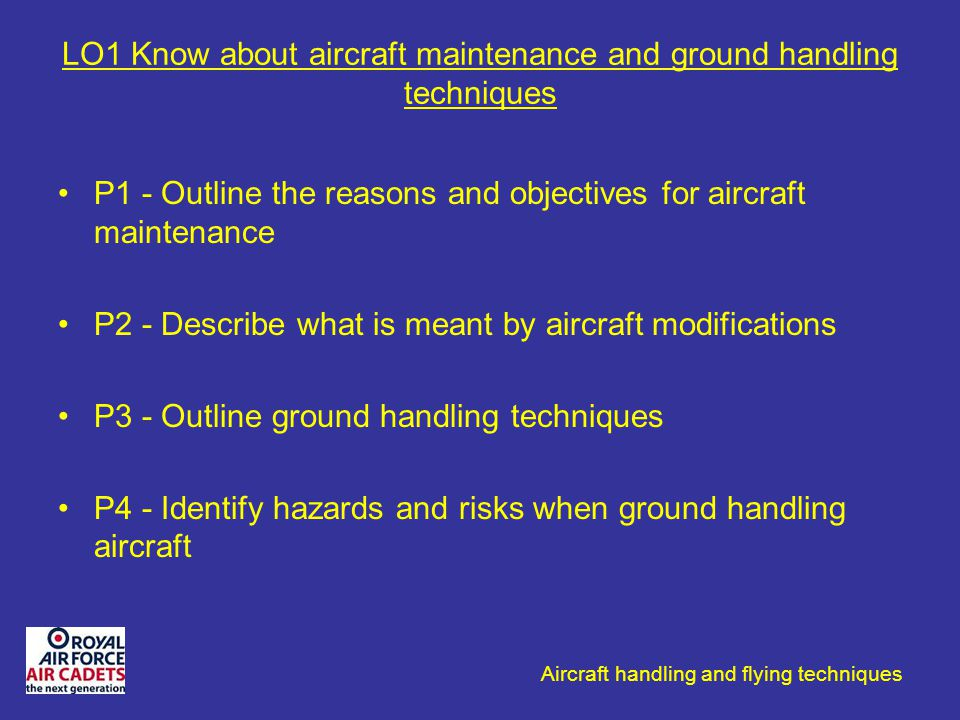 LO1 Know about aircraft maintenance and ground handling techniques