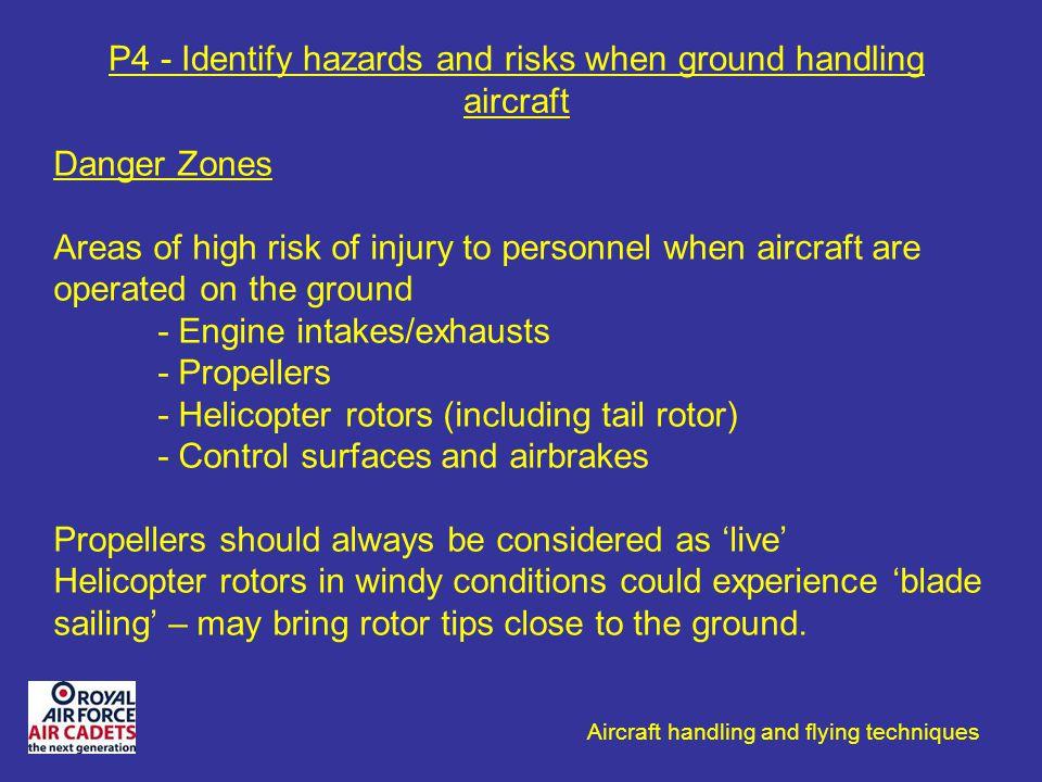P4 - Identify hazards and risks when ground handling aircraft