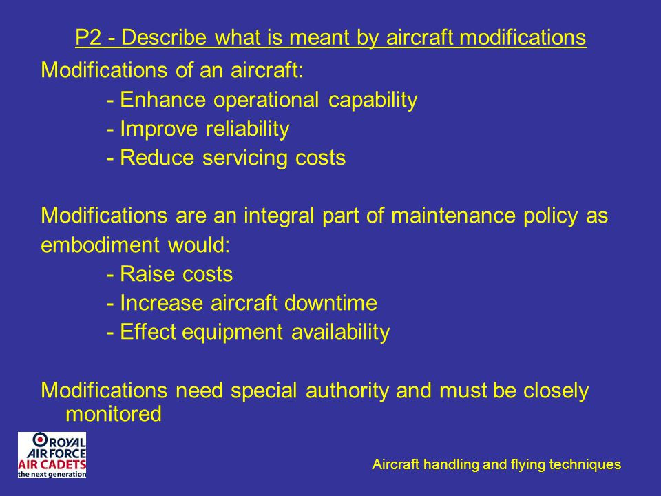 P2 - Describe what is meant by aircraft modifications