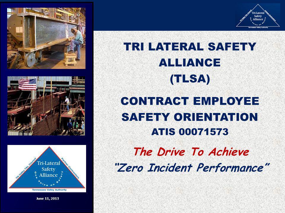TRI LATERAL SAFETY ALLIANCE (TLSA)