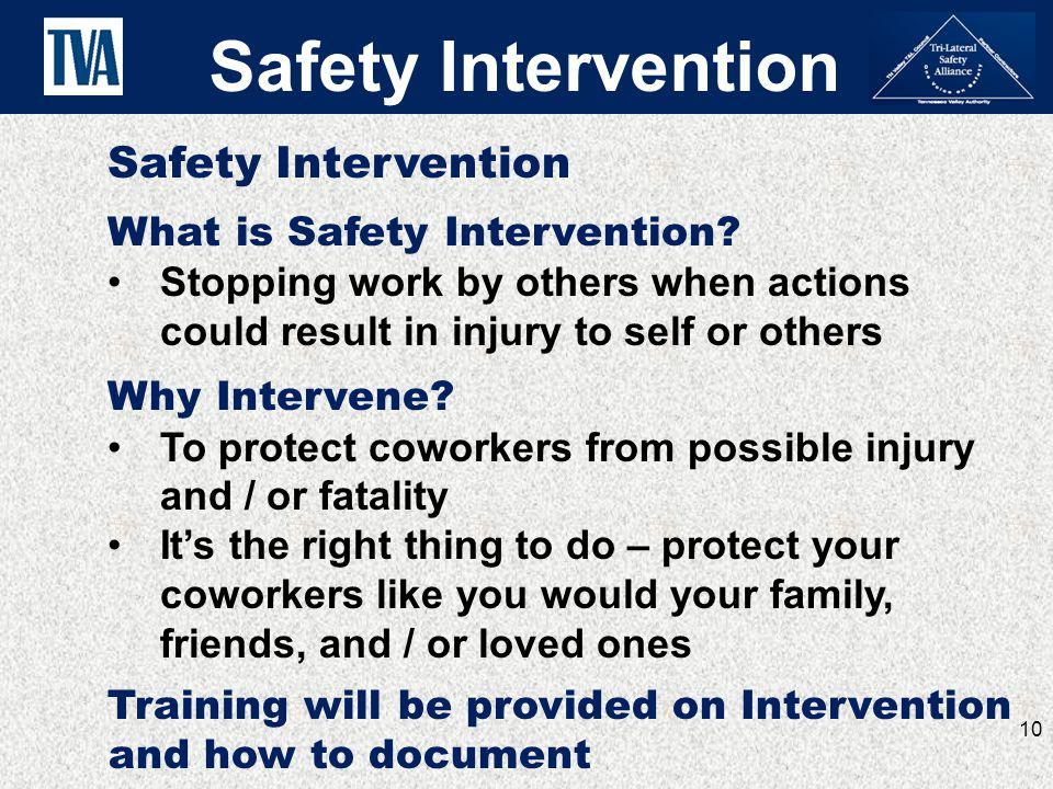 Safety Intervention Safety Intervention What is Safety Intervention