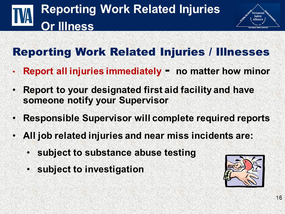Reporting Work Related Injuries Or Illness