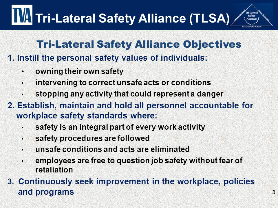 Tri-Lateral Safety Alliance Objectives