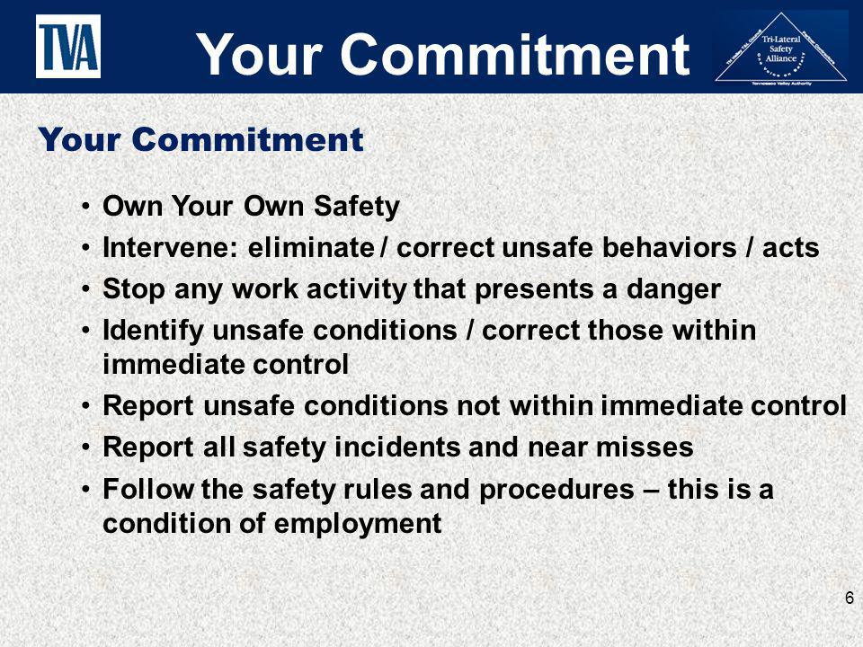 Your Commitment Your Commitment Own Your Own Safety